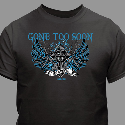 Personalized Gone To Soon Memorial T-Shirt 34029X
