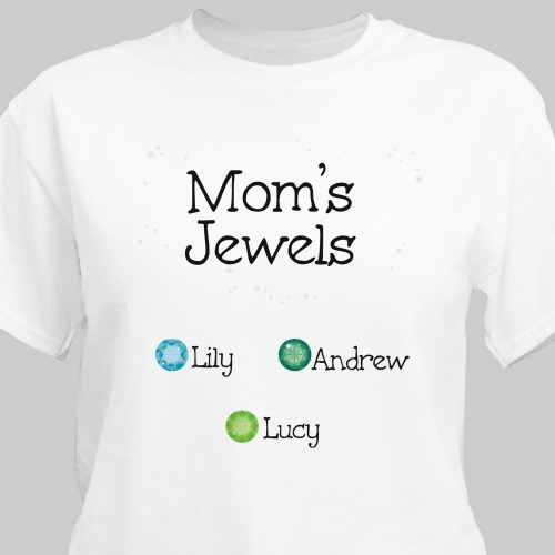 My Jewels - Personalized Birthstone T-shirt | Mom Shirts