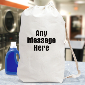 Any Message Here Personalized Laundry Bag 6829722
