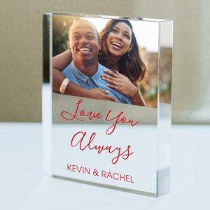 Personalized Love You Always Photo Acrylic Keepsake | Personalized Valentine's Gifts For Him