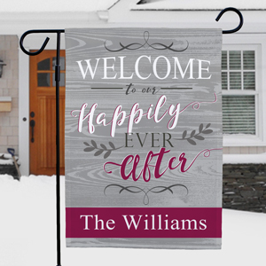 Personalized Welcome To Our Happily Ever After Garden Flag | Personalized Wedding Garden Flags