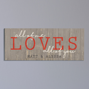 Personalized All of Me Loves All of You Canvas | Personalized Valentine's Gifts For Couples