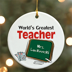 World's Greatest Teacher Personalized Ceramic Ornament | Personalized Teacher Ornaments