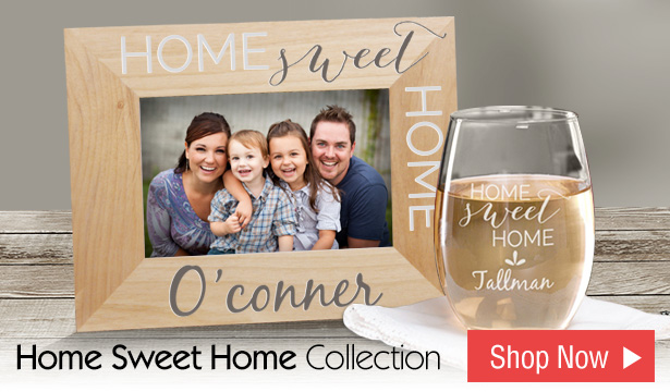 Home Sweet Home | Personalized Gifts and Home Decor