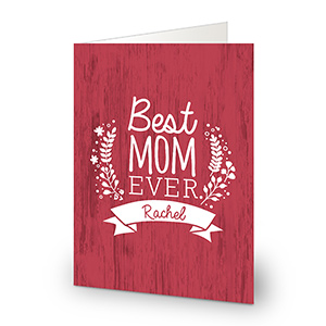Personalized Best Mom Ever Greeting Card