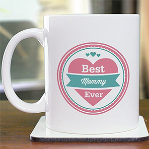 Personalized Best Mommy Ever Mug | Personalized Mom Cups