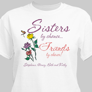 Sisters by Chance T-Shirt | Personalized T-shirts
