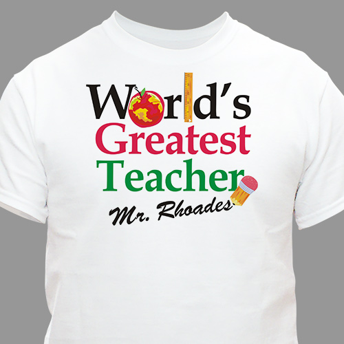World's Greatest Teacher T-shirt | Personalized Teacher Gifts