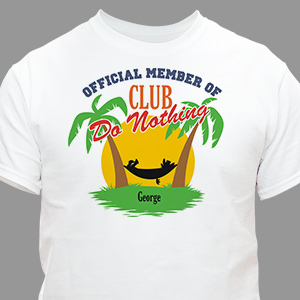 Personalized Club Do Nothing T-shirt | Personalized T-shirts