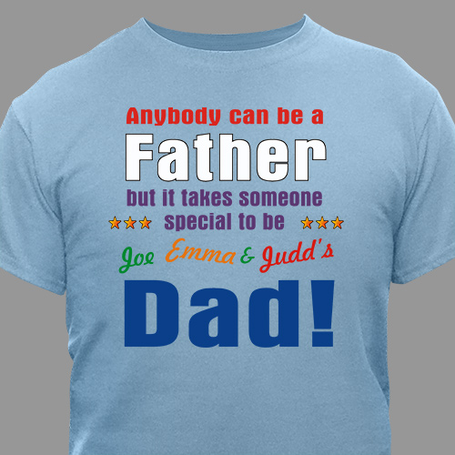 Personalized Anyone Can Be A Father T-Shirt | Father's Day Personalized T-shirts