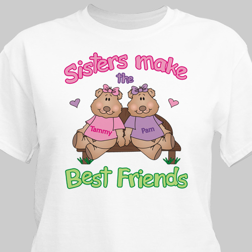 Sisters, Best Friends T-shirt | Personalized T-shirts