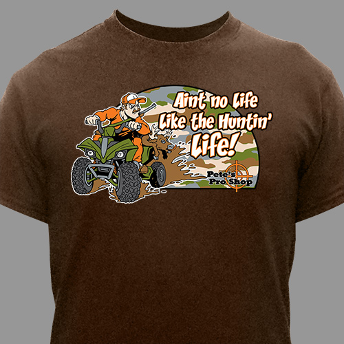 Personalized Huntin' Life T-Shirt 34476X
