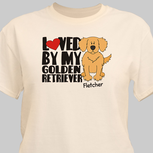 Personalized Loved By My Golden Retriever T-Shirt | Personalized T-shirts