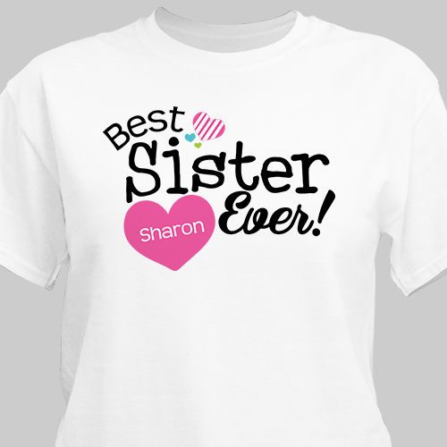 Personalized Best Sister Ever T-Shirt 36218X