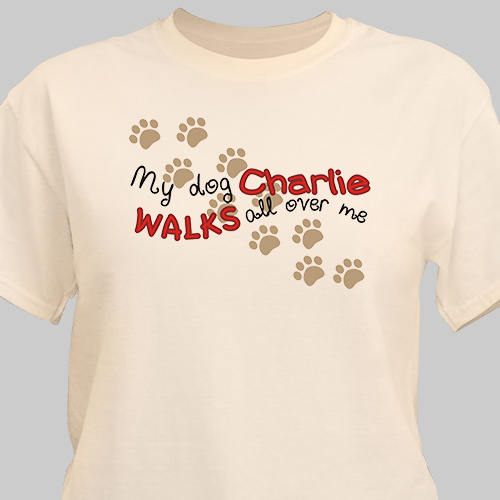 Personalized Walks All Over Me T-Shirt | Personalized T-shirts