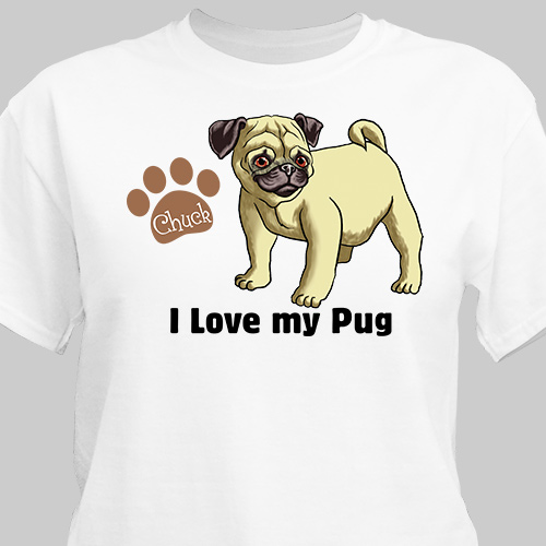 Personalized I Love My Pug T-Shirt | Personalized T-shirts