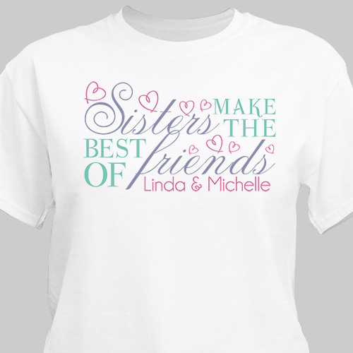 Sisters Friendship T-Shirt | Personalized T-shirts