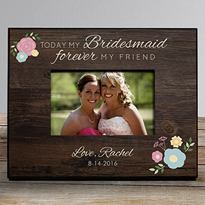 Personalized Forever My Friend Bridesmaid Frame