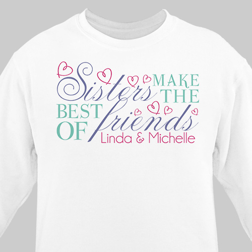 Sisters Friendship Sweatshirt | Personalized Sister Gifts