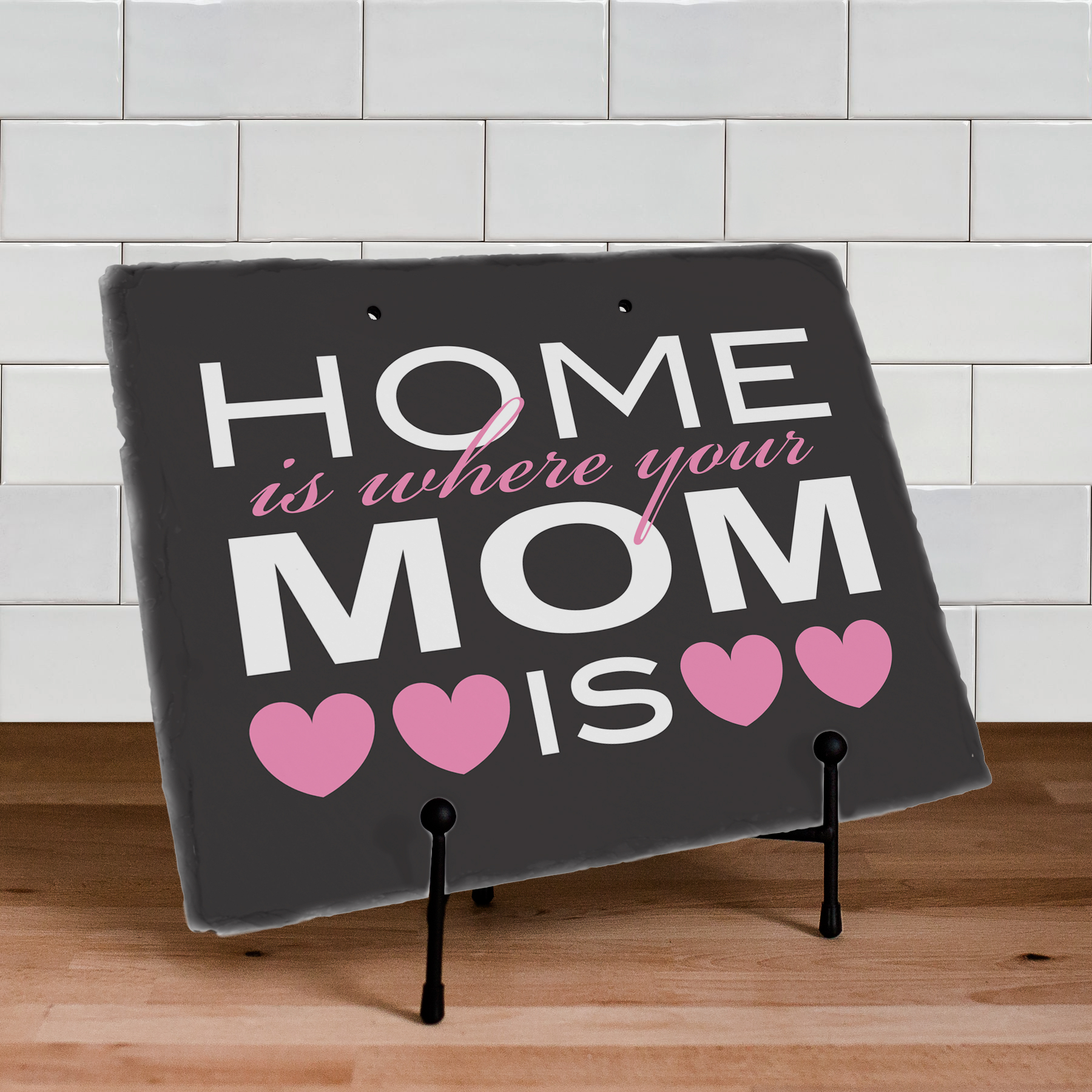 Home Is Where Your Mom Is Welcome Slate Plaque | Personalized Welcome Signs