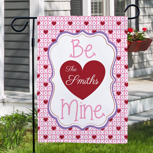 Personalized Be Mine Garden Flag 83072612