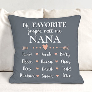 Personalized My Favorite People Call Me Nana Throw Pillow 83096073