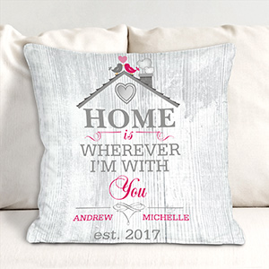 Personalized Home is Wherever I'm With You Throw Pillow 83099693X