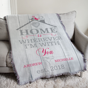 Personalized Home is Wherever I'm With You Afghan | Romantic Home