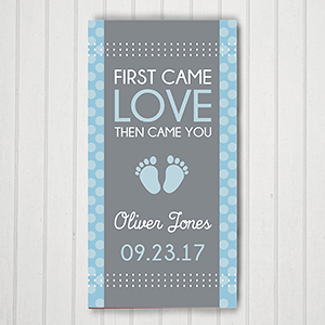 Personalized First Came Love Then Came You Wall Canvas | Personalized Newborn Baby Gifts