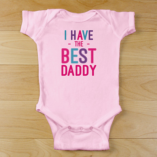 Personalized I Have the Best Daddy Infant Bodysuit | Customized Baby Gifts