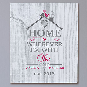 Personalized Home is Wherever I'm With You Canvas