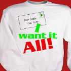 I Want It All Personalized Christmas Sweatshirt