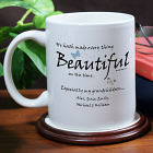 Made Everything Beautiful Coffee Mug