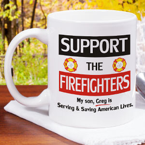 Support The Firefighters Coffee Mug