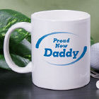Personalized Proud New Daddy Coffee Mug