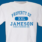 Property Of Family Reunion T-shirt