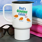 Personalized Greatest Catch Travel Mug