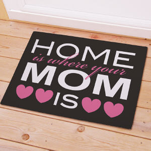 Home Is Where Your Mom Is Welcome Doormat