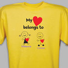 Personalized Belongs To Heart T-Shirt