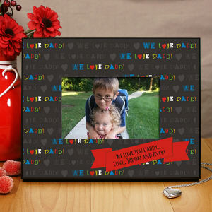 Personalized We Love Daddy Printed Frame