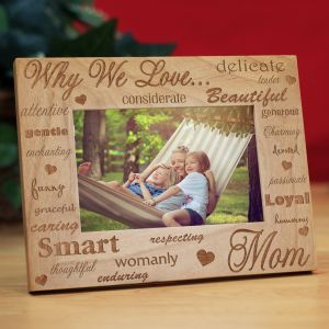 Engraved Why I Love Wood Picture Frame 940311