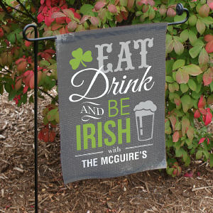 Personalized Eat, Drink & be Irish Garden Flag