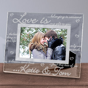 Engraved Love is...Glass Picture Frame | Personalized Valentines Frames