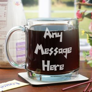 Engraved Funky Message Glass Mug