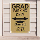 Personalized Grad Parking Only Metal Wall Sign
