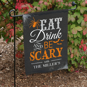 Eat Drink & Be Scary Personalized Halloween Garden Flag