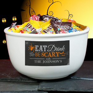 Eat, Drink & Be Scary Personalized Halloween Bowl Candy Bowl