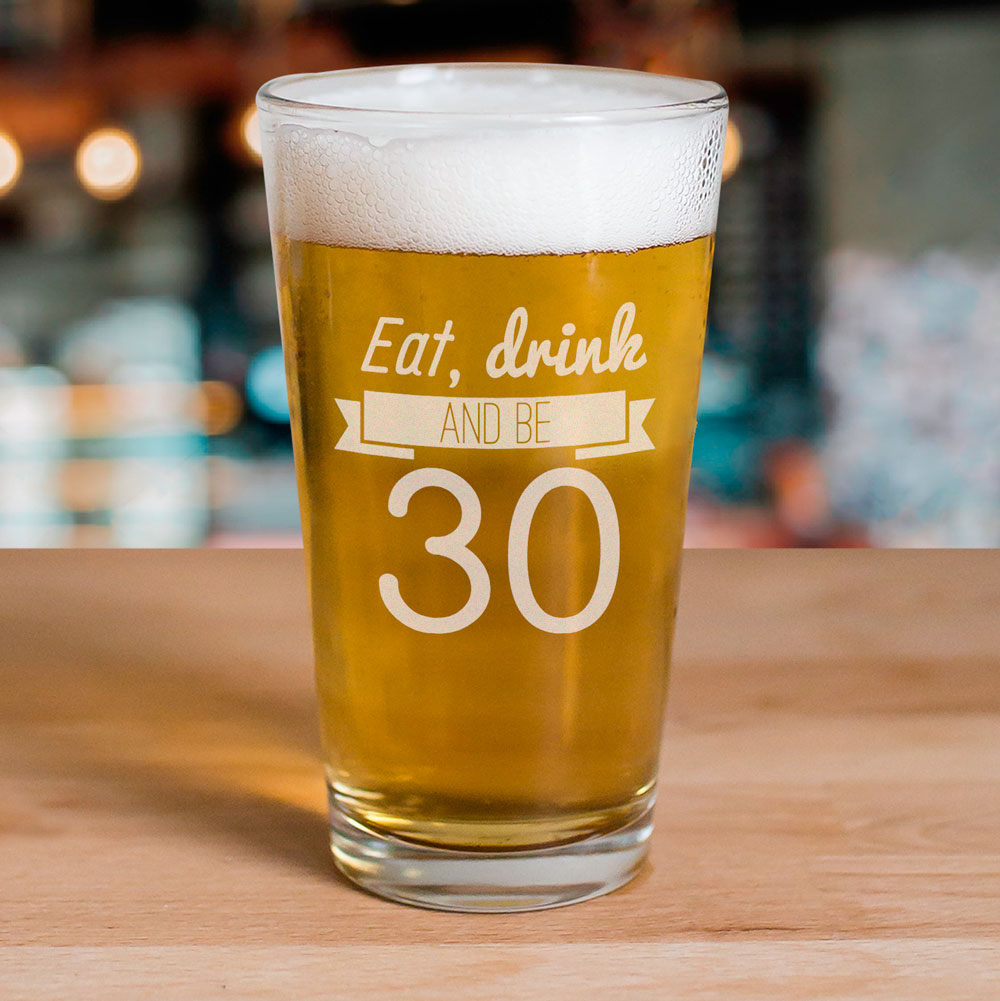 Engraved Eat, Drink Birthday Beer Glass | Personalized Gifts for Him
