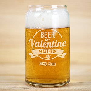 Engraved Beer My Valentine Beer Can Glass L11004118
