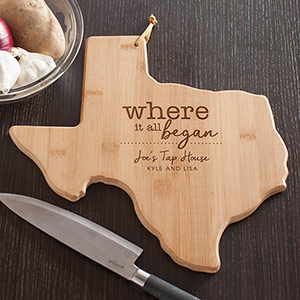 Engraved Where It All Began Texas Cutting Board | Personalized Cutting Boards